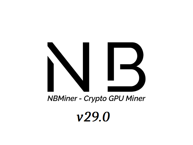 NBMiner v29.0: Download With Support for The New KAWPOW PoW Algorithm